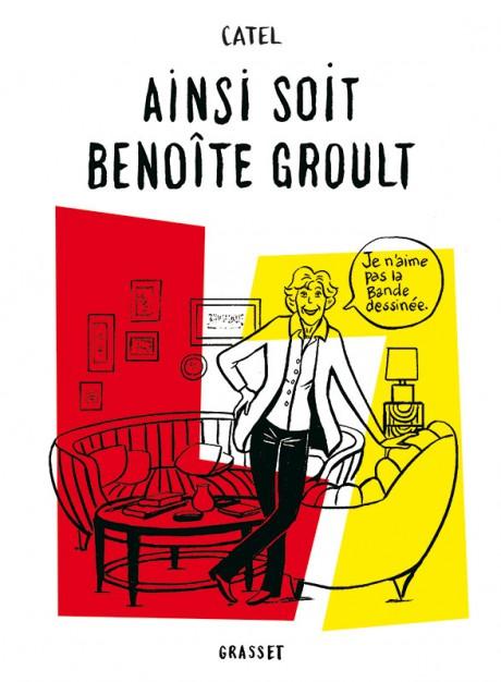 Première de couverture du roman graphique Ainsi soir Benoîte Groult de Catel