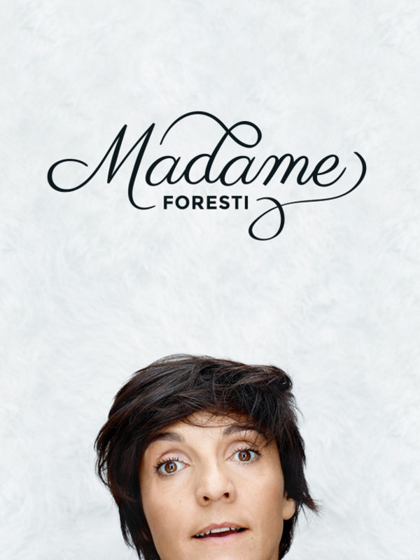 Affiche du spectacle Madame Foresti
