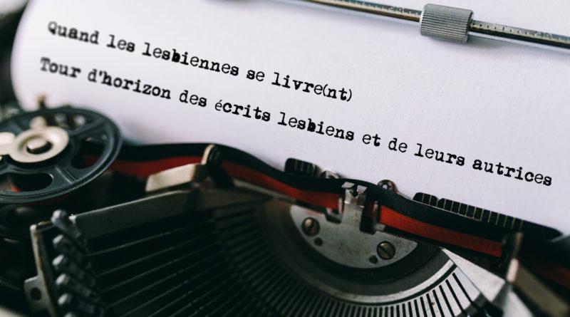 Ecriture et littérature lesbienne
